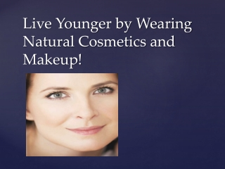 Natural Cosmetics & Organic Makeup Products
