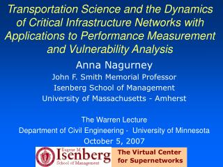 Transportation Science and the Dynamics of Critical Infrastructure Networks with Applications to Performance Measurement