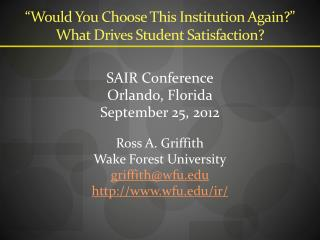 """""""Would You Choose This Institution Again?"""" What Drives Student Satisfaction?"""