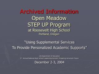 Archived Information Open Meadow  STEP UP Program at Roosevelt High School Portland, Oregon