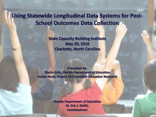 Using Statewide Longitudinal Data Systems for Post-School Outcomes Data Collection   State Capacity Building Institute M