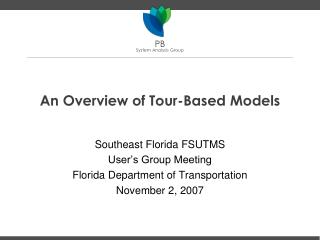 An Overview of Tour-Based Models