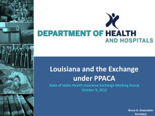 Louisiana and the Exchange under  PPACA
