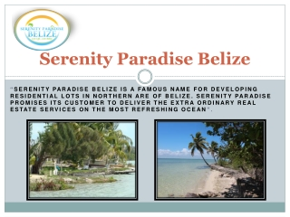 Serenity paradise Belize -  Residence Program Belize