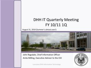 DHH IT Quarterly Meeting  FY 10/11 1Q