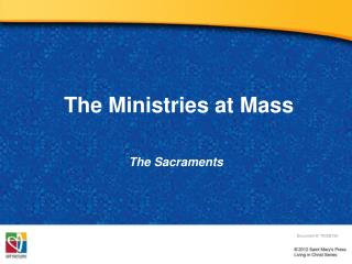 The Ministries  at Mass