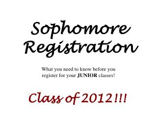 Sophomore Registration