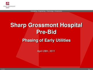 Sharp  Grossmont  Hospital Pre-Bid  Phasing of Early Utilities
