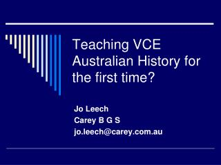 Teaching VCE Australian History for the first time?