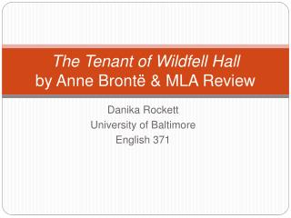 The Tenant of  Wildfell  Hall by Anne  Brontë  & MLA Review