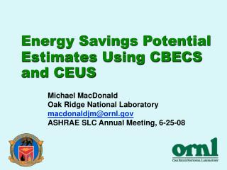 Energy Savings Potential Estimates Using CBECS and CEUS