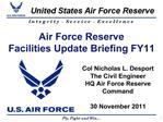 Air Force Reserve            Facilities Update Briefing FY11