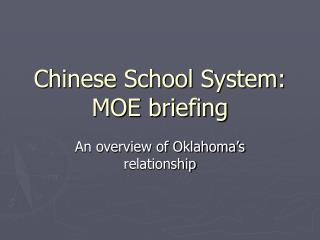 Chinese School System: MOE briefing