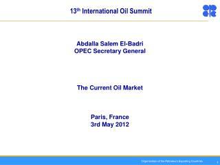 13 th International Oil Summit