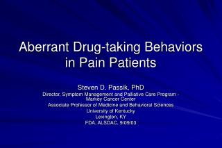 Aberrant Drug-taking Behaviors in Pain Patients