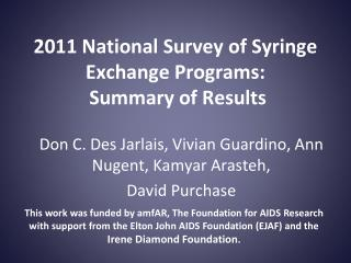 2011 National Survey of Syringe Exchange Programs:  Summary of Results
