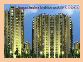 Paramount Symphony Housing Flats Ghaziabad @ 9555666555