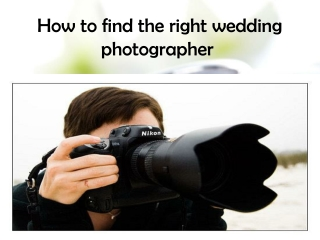 How to find a right wedding photographer