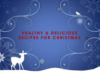 Healthy and Delicious Recipes for Christmas
