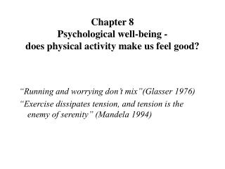 Chapter 8 Psychological well-being - does physical activity make us feel good?