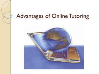Advantages of Online Tutoring