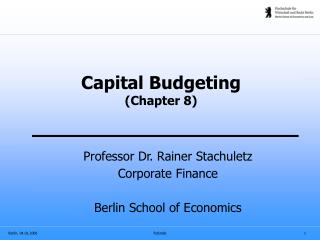 Capital Budgeting (Chapter 8)