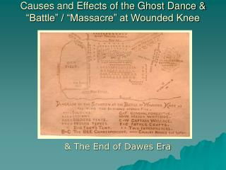 "Causes and Effects of the Ghost Dance & ""Battle"" / ""Massacre"" at Wounded Knee"