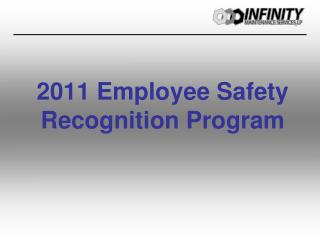 2011 Employee Safety Recognition Program