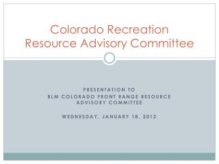 Colorado Recreation  Resource Advisory Committee