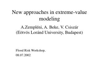 New approaches in extreme-value modeling