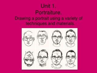 Unit 1.  Portraiture.