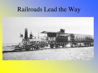 Railroads Lead the Way