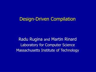 Design-Driven Compilation