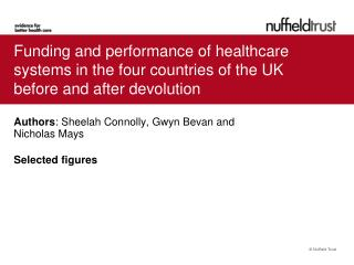Funding and performance of healthcare systems in the four countries of the UK before and after devolution