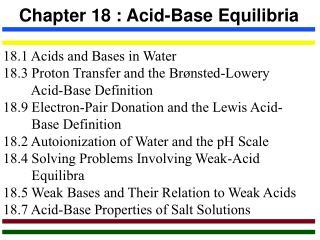 Chapter 18 : Acid-Base Equilibria