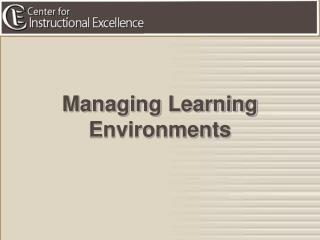 Managing Learning Environments