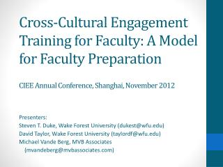 Cross-Cultural Engagement Training for Faculty: A Model for Faculty Preparation CIEE Annual Conference, Shanghai, Novemb
