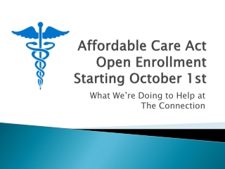Affordable Care Act Open Enrollment Starting October 1st