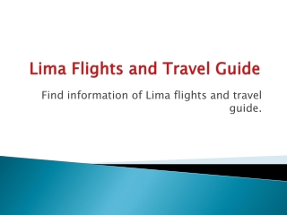 Lima flights and travel guide