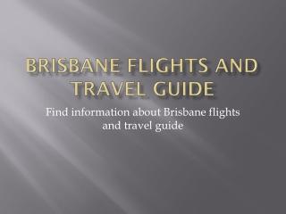 Brisbane flights and travel information