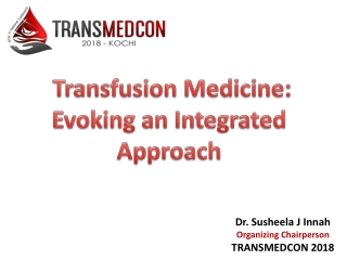 Dr. Susheela J Innah Organizing Chairperson TRANSMEDCON 2018