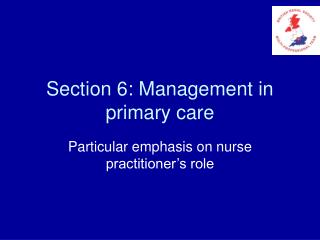 Section 6: Management in primary care