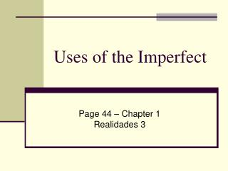 Uses of the Imperfect