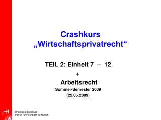 """Crashkurs  """"Wirtschaftsprivatrecht"""""""