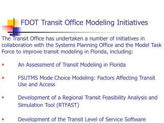 FDOT Transit Office Modeling Initiatives