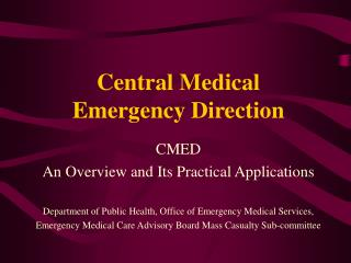 Central Medical Emergency Direction