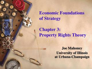 Economic Foundations     of Strategy  Chapter 3:              Property Rights Theory