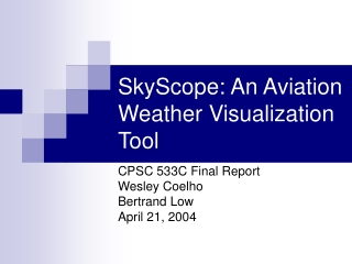 SkyScope: An Aviation Weather Visualization Tool