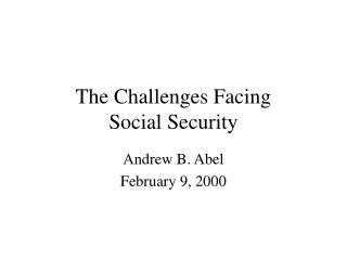 The Challenges Facing Social Security