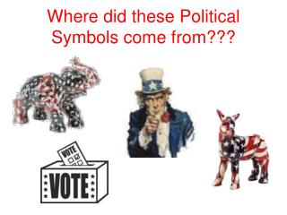 Where did these Political Symbols come from???
